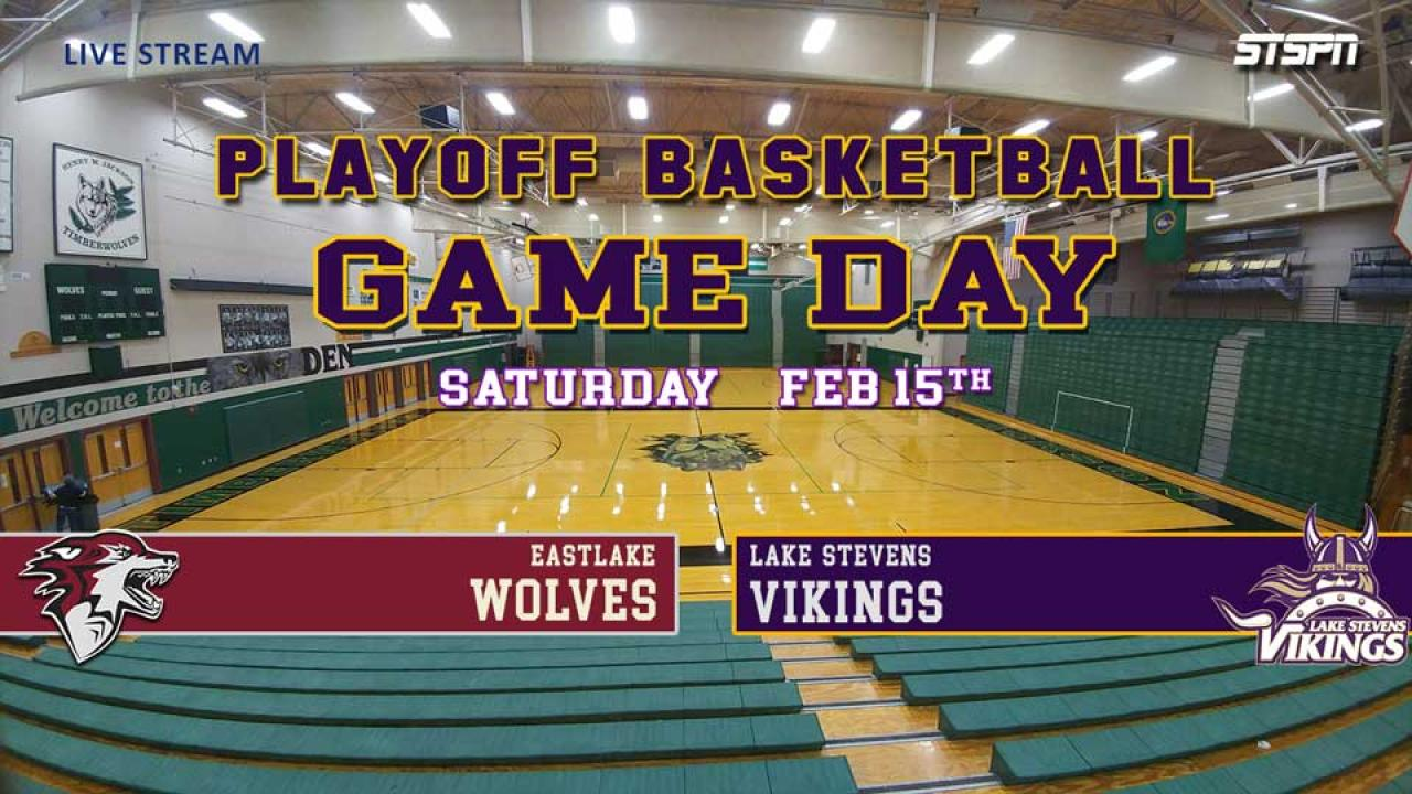 Eastlake at Lake Stevens Playoff Basketball