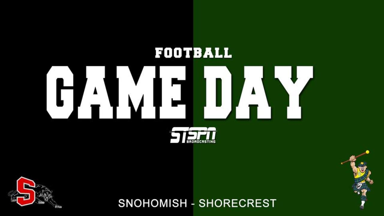 Shorecrest at Snohomish Football