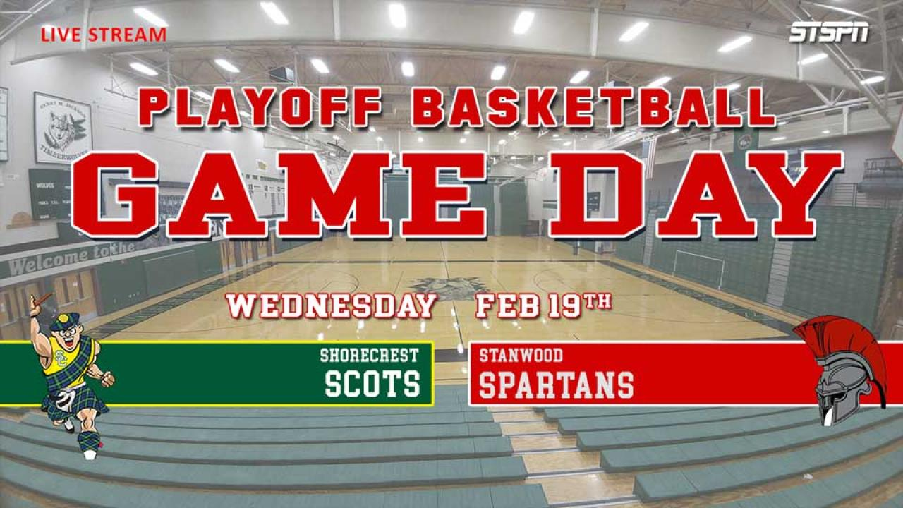 Shorecrest at Stanwood Playoff Basketball