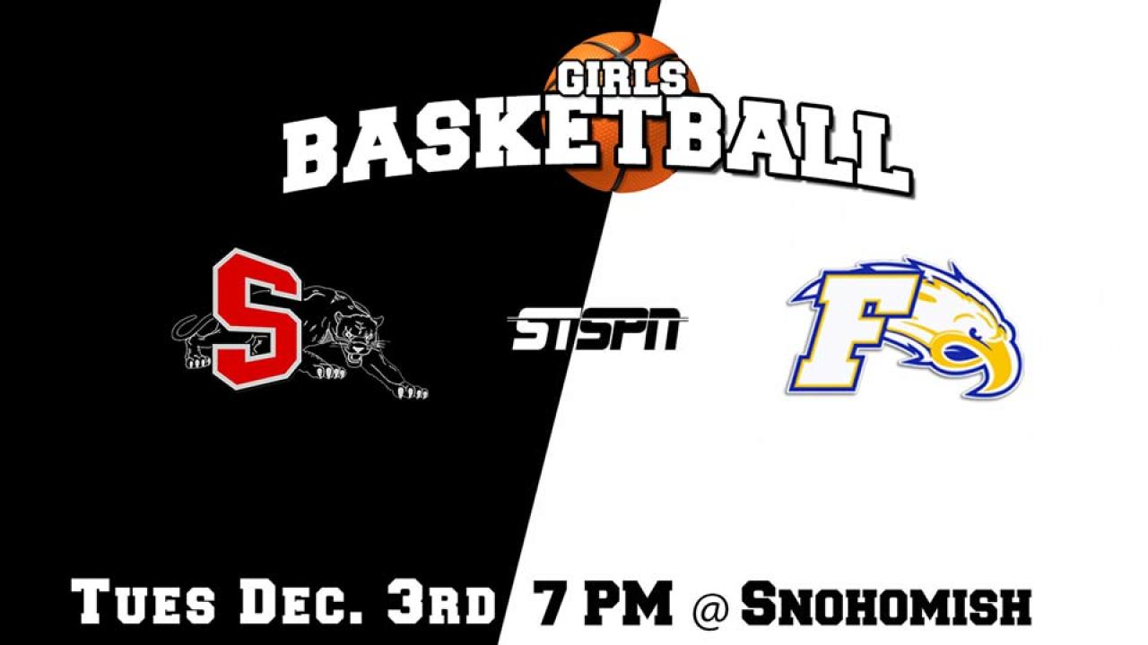 Ferndale at Snohomish Girls Basketball